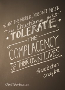 World-doesnt-Need-crazy-love-francis-chan-T